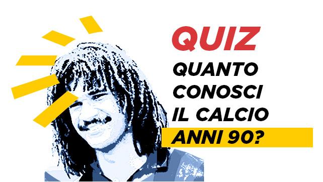 DirettaGoldbet - Quanto conosci il calcio anni 90? - test e quiz